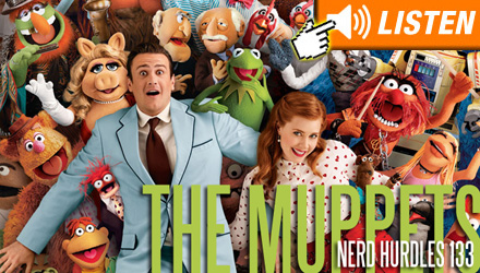 Click to listen to Nerd Hurdles podcast on The Muppets