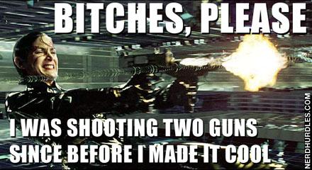 Bitches Please. Matrix was first.