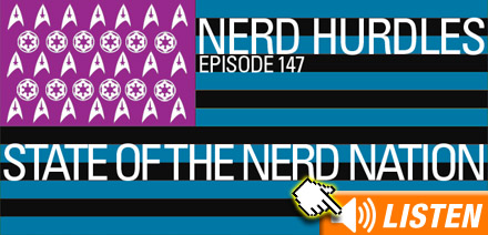 Click to listen to the State of the Nerd Nation address