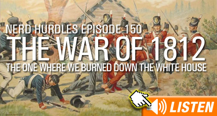 Click to listen to War of 1812 podcast