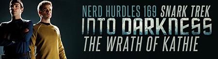 Nerd Hurdles Snark Trek Into Darkness